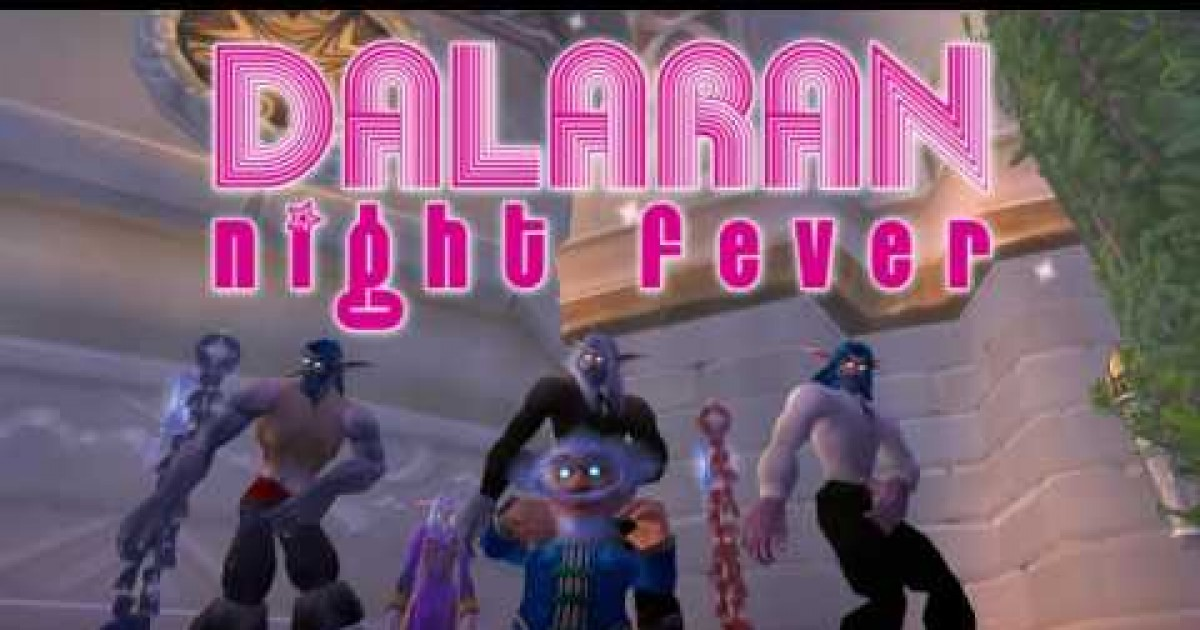 Dalaran Night Fever